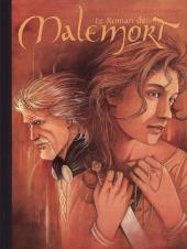 Le roman de Malemort -5TL- ... S'envolent les chimères