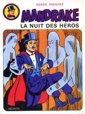 Mandrake (Hachette) -3- La nuit des héros