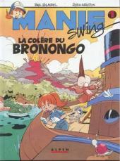Manie Swing -1- La colère du Bronongo