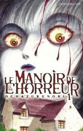 Le manoir de l'horreur -1- Le Manoir de l'horreur