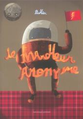 Le marcheur anonyme - Tome 1