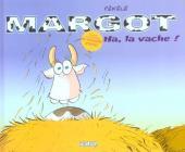 Margot (Pékélé) -1- Ha, la vache!
