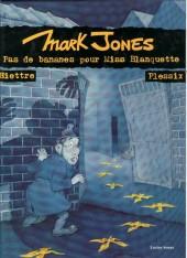 Mark Jones - Pas de banane pour Miss Blanquette