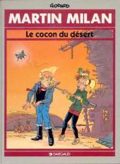 Martin Milan (2e Série) -12- Le cocon du désert
