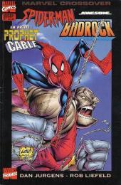 Marvel Crossover -7- Spider-Man/Badrock - Prophet/Cable