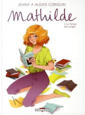 Mathilde -2- Le Temps des songes