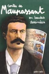 Poèmes en bandes dessinées - Contes de Maupassant en bandes dessinées