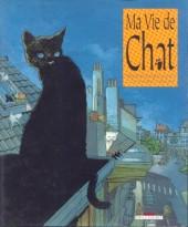 Ma vie de chat - Tome 1