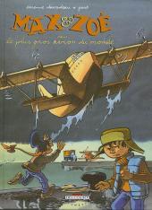Max et Zoé -5- Le plus gros avion du monde