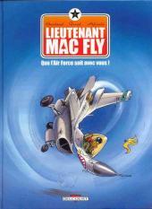 Lieutenant Mac Fly -1- Que l'Air Force soit avec vous!