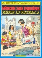 Médecins sans frontières -3- Mission au Guatemala