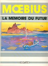 (AUT) Giraud / Moebius -1TT- La mémoire du futur