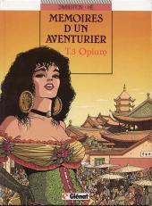 Mémoires d'un aventurier -3- Opium