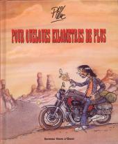 Les mémoires d'un motard -2- Pour quelques kilometres de plus