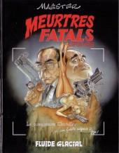 Meurtres fatals -1- Meurtres fatals graves