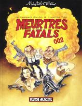 Meurtres fatals -2- Meurtres fatals 002