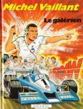Michel Vaillant -35a- Le galérien