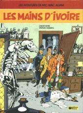 Mic Mac Adam -3- Les mains d'ivoire