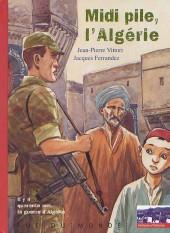 (AUT) Ferrandez -7- Midi pile, l'Algérie