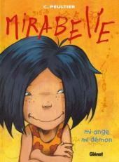 Mirabelle (Peultier) -1- Mi-ange, mi-démon