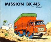 Mission BX 415 - Tome 1pub