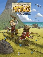 Monde de Titus (Le)