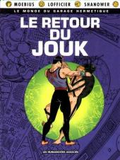 Le monde du Garage Hermétique -3- Le retour du Jouk
