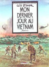 Mon dernier jour au Vietnam - Mémoires