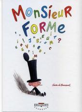 Monsieur Forme