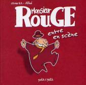 Monsieur Rouge -1- Monsieur Rouge entre en scène