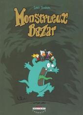 Monstrueux -1- Monstrueux Bazar