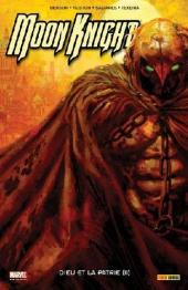 Moon Knight (100% Marvel - 2007) -4- Dieu et la patrie (II)