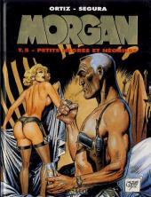 Morgan (Segura/Ortiz) -5- Petits nègres et négriers