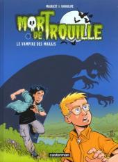Mort de Trouille -1- Le vampire des marais