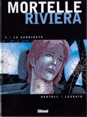 Mortelle riviera -1- La candidate