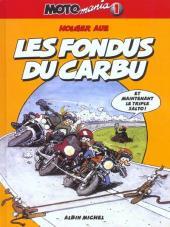 Moto mania -1- Les fondus du carbu