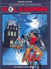 Les aventures des Mouflons -1- M.K.L. a disparu - Le Squatter