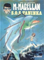 Mr Magellan (série actuelle) -8- S.O.S. Taninka