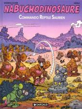 Nabuchodinosaure -5- Commando reptile saurien