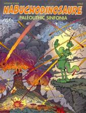 Nabuchodinosaure -6- Paléolithic sinfonia