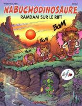 Nabuchodinosaure -8- Ramdam sur le rift