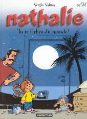 Nathalie -11- Tu te fiches du monde !