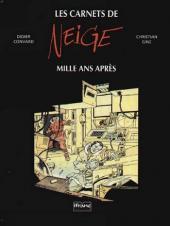 Neige -TL- Les carnets de Neige mille ans aprés