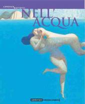 (AUT) Mattotti, Lorenzo - Nell'Acqua