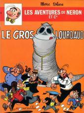 Néron et Cie (Les Aventures de) (Érasme) -69- Le gros lourdaud