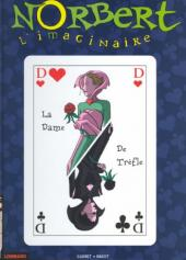 Norbert l'imaginaire -3- La dame de trèfle