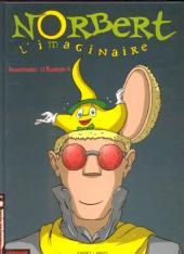 Norbert l'imaginaire -1- Imaginaire: 1/Raison: 0