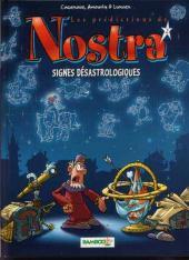 Les prédictions de Nostra -2- Signes désastrologiques
