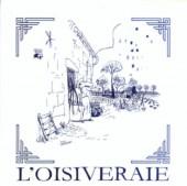 L'oisiveraie -1- L'Oisiveraie
