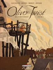 Oliver Twist (Dauvillier/Deloye) -1- Volume 1